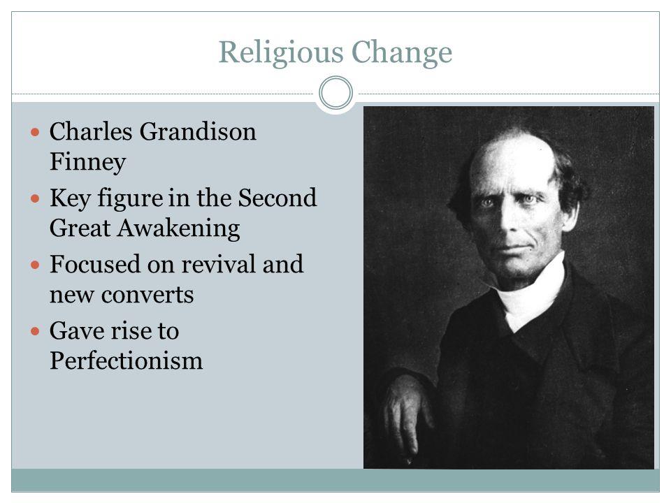 Religious Change Charles Grandison Finney