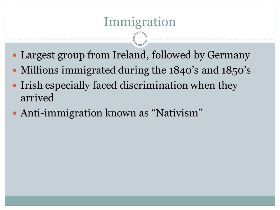 Immigration Largest group from Ireland, followed by Germany