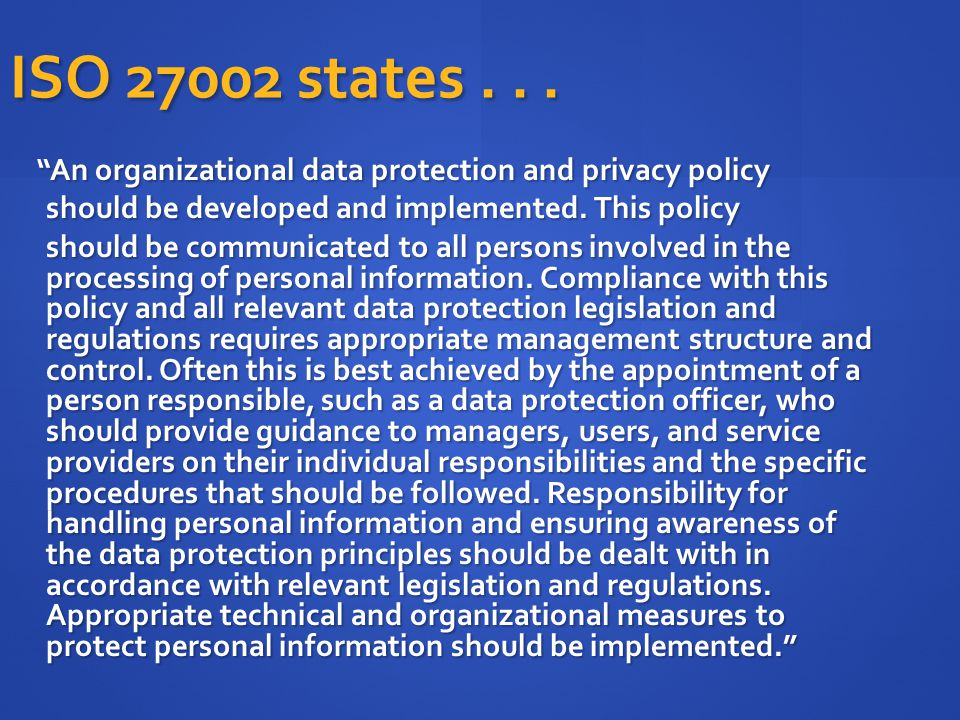 ISO 27002 states . . .