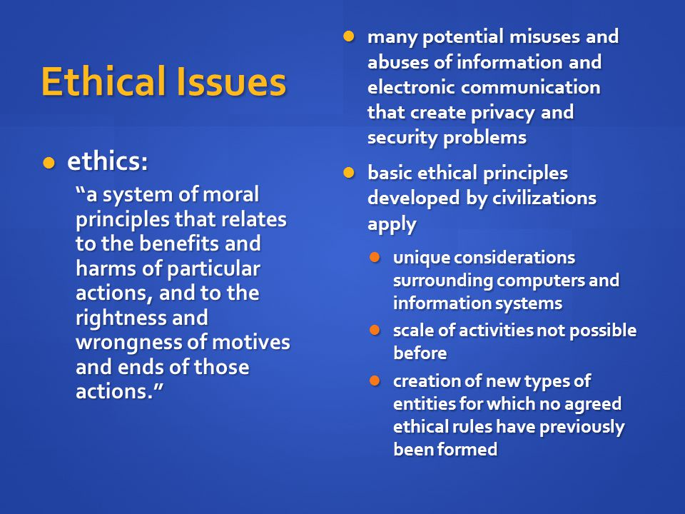 Ethical Issues ethics:
