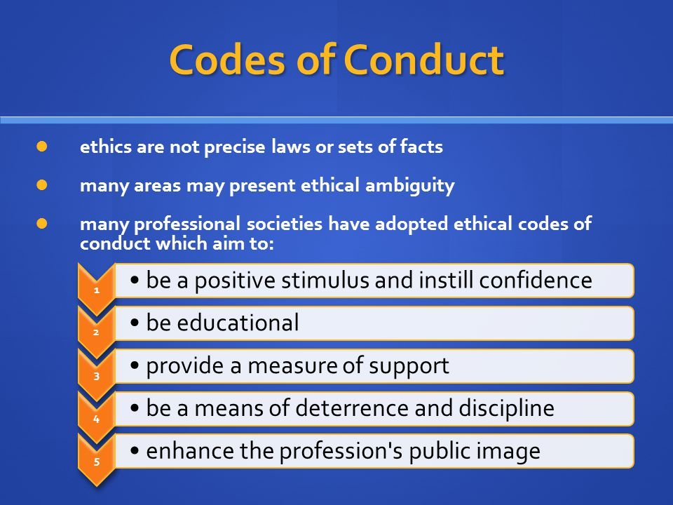 Codes of Conduct be a positive stimulus and instill confidence
