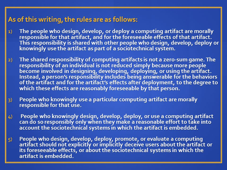 As of this writing, the rules are as follows: