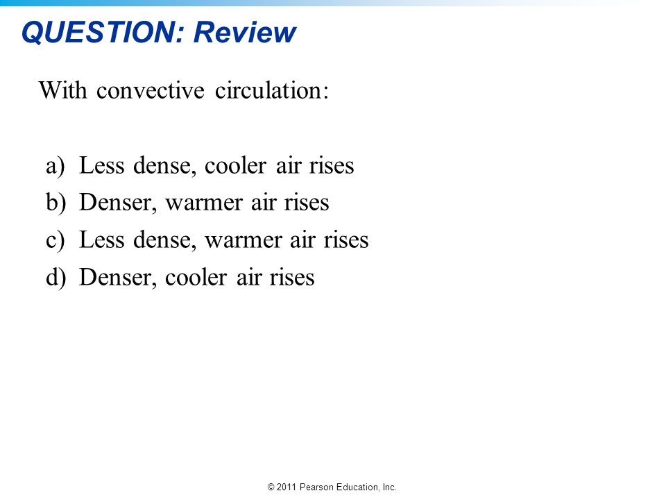 QUESTION: Review With convective circulation: