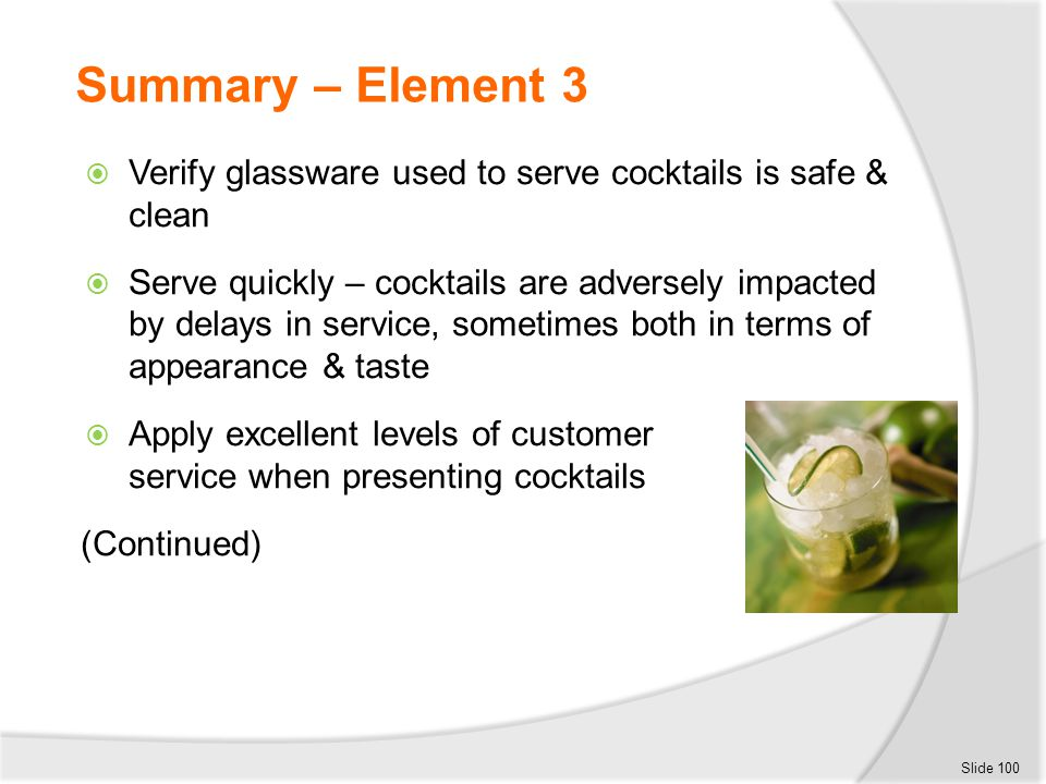 Summary – Element 3 Verify glassware used to serve cocktails is safe & clean.