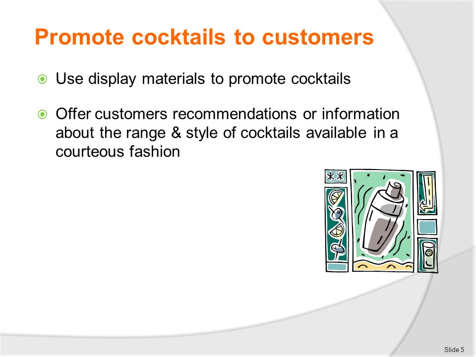 Promote cocktails to customers