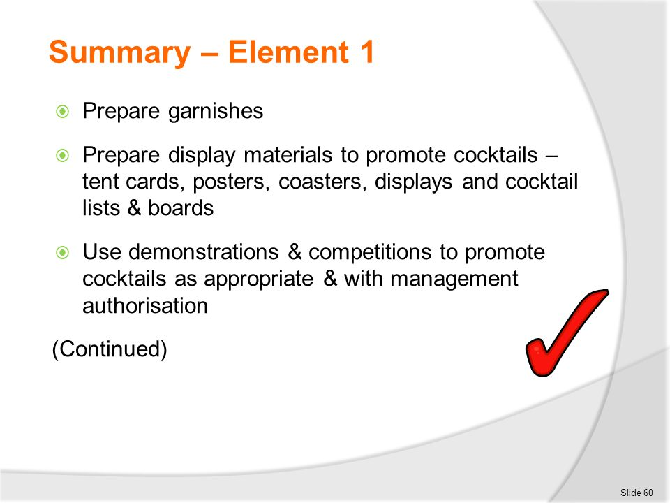 Summary – Element 1 Prepare garnishes