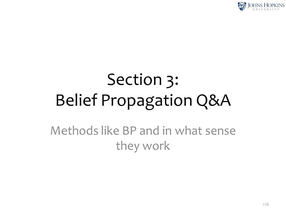 Section 3: Belief Propagation Q&A