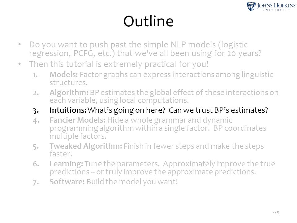 Outline Do you want to push past the simple NLP models (logistic regression, PCFG, etc.) that we ve all been using for 20 years