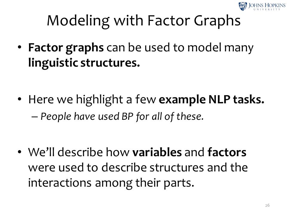 Modeling with Factor Graphs