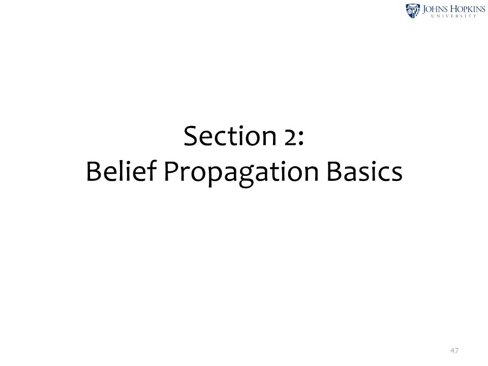 Section 2: Belief Propagation Basics