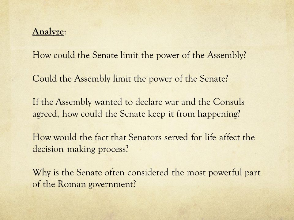 Analyze: How could the Senate limit the power of the Assembly