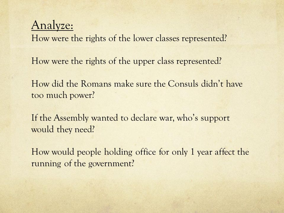 Analyze: How were the rights of the lower classes represented