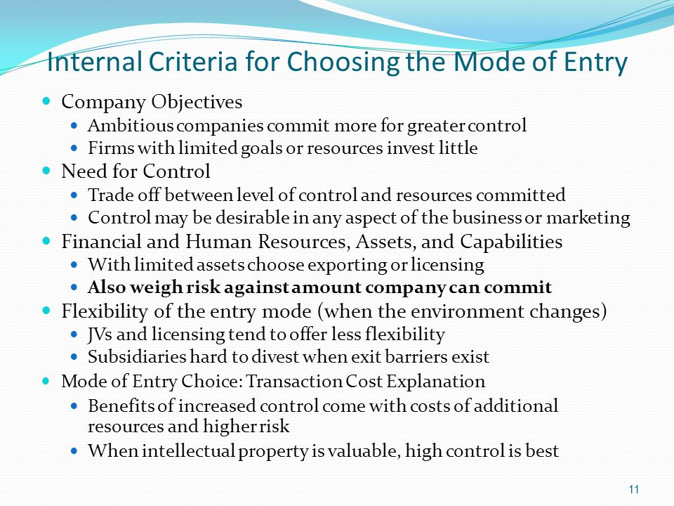Internal Criteria for Choosing the Mode of Entry
