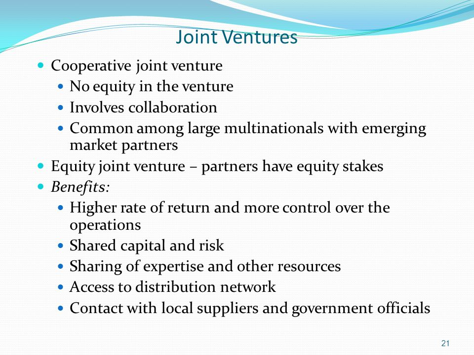 Joint Ventures Cooperative joint venture No equity in the venture