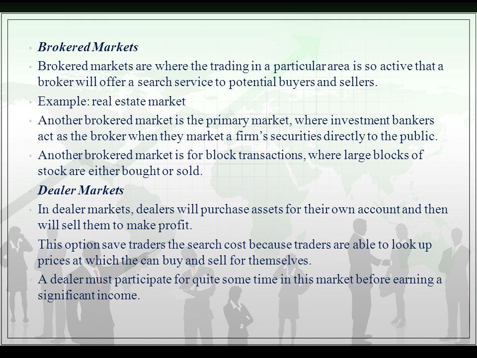 Brokered Markets