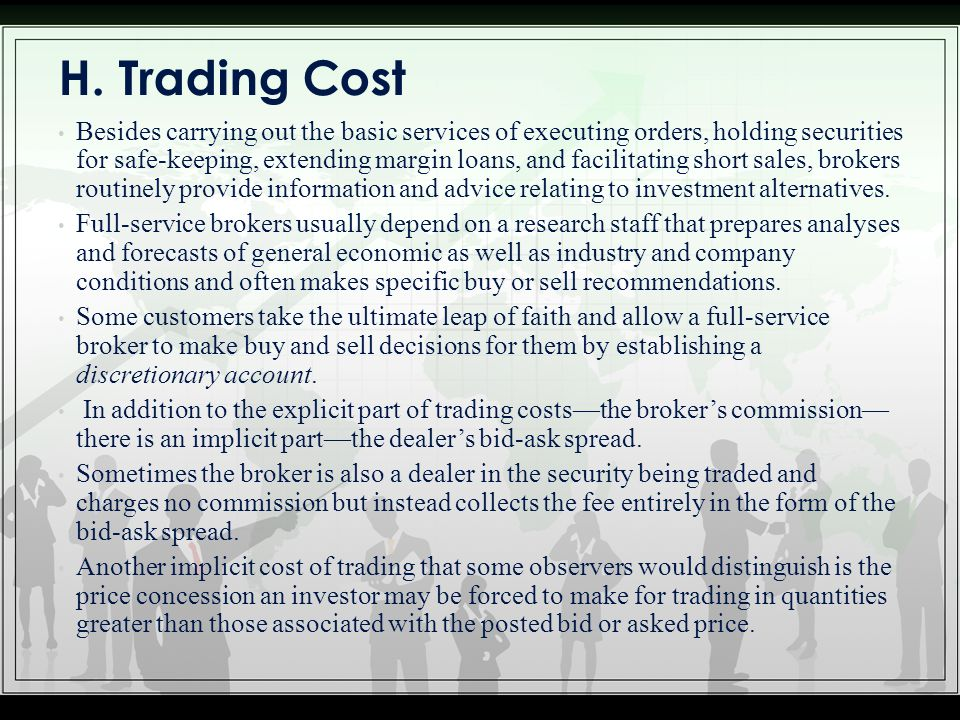 H. Trading Cost