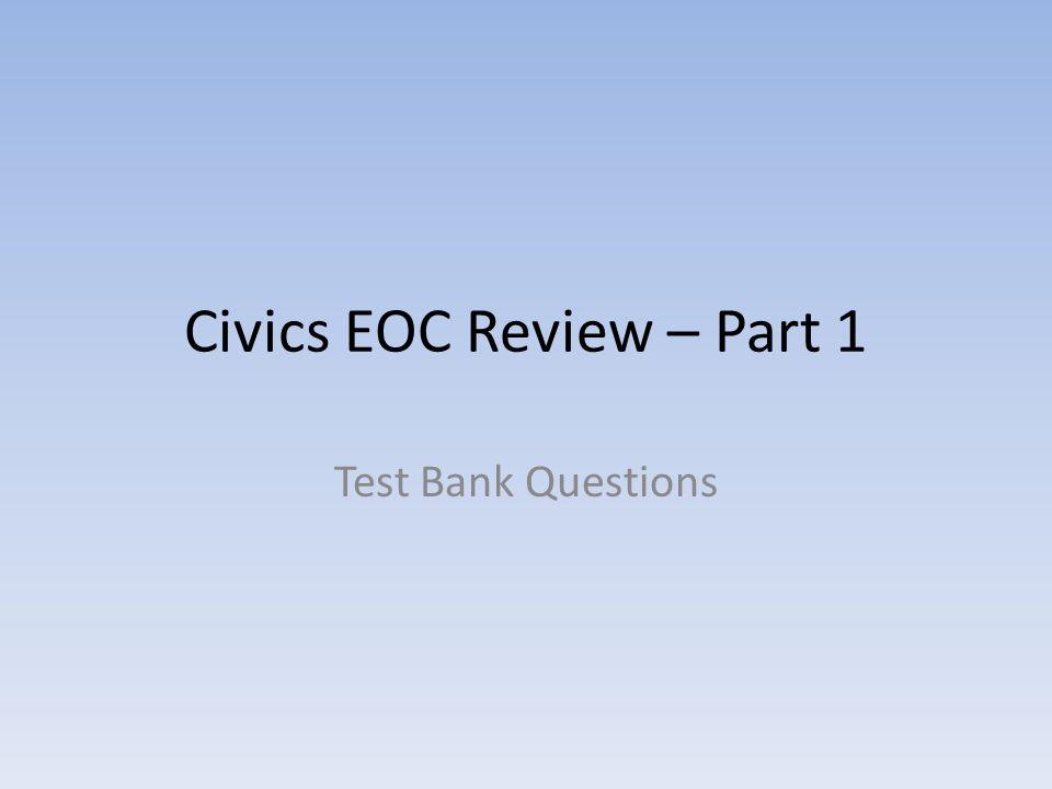 Civics EOC Review – Part 1