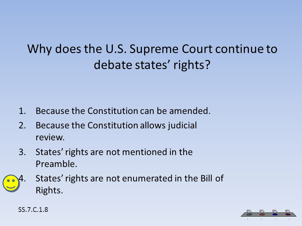 Why does the U.S. Supreme Court continue to debate states' rights