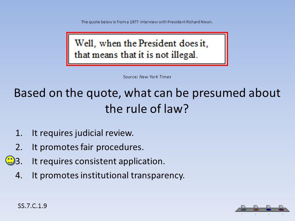 It requires judicial review. It promotes fair procedures.