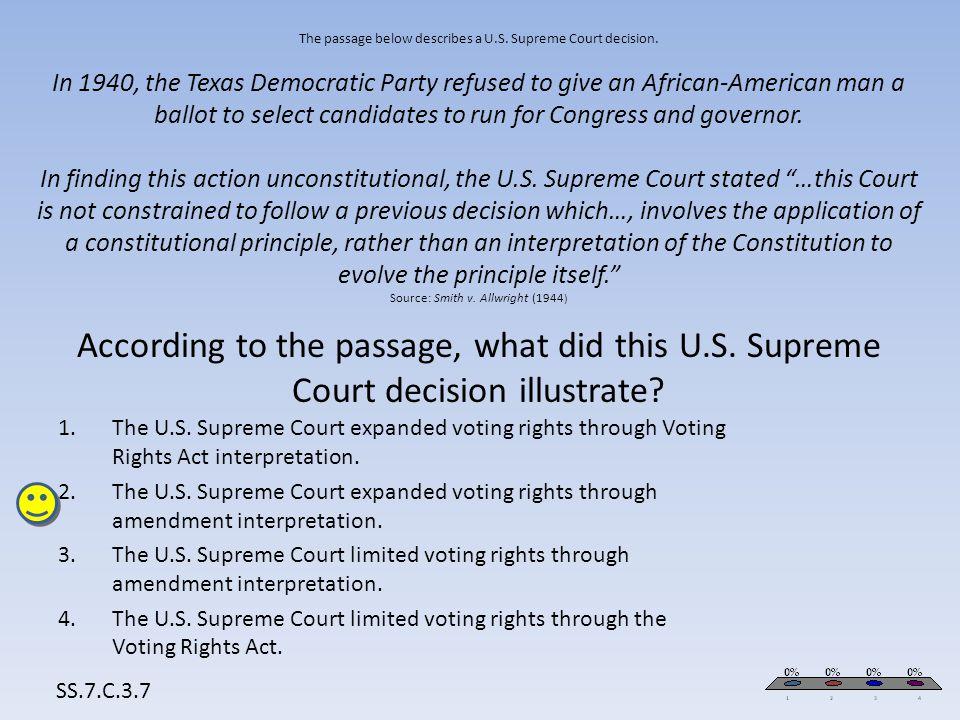 The passage below describes a U. S. Supreme Court decision