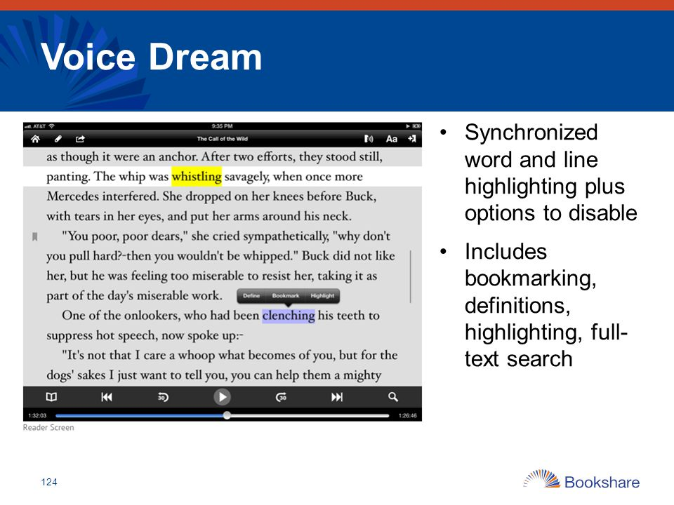 Voice Dream Synchronized word and line highlighting plus options to disable.