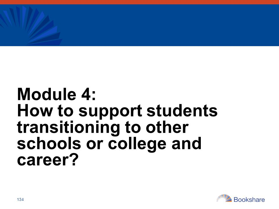 Module 4: How to support students transitioning to other schools or college and career