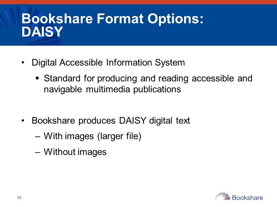 Bookshare Format Options: DAISY