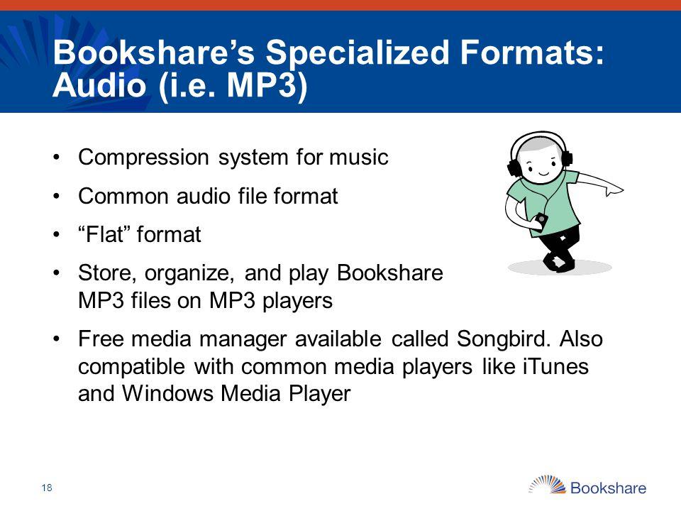 Bookshare's Specialized Formats: Audio (i.e. MP3)