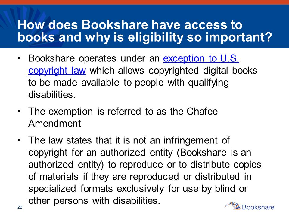 How does Bookshare have access to books and why is eligibility so important