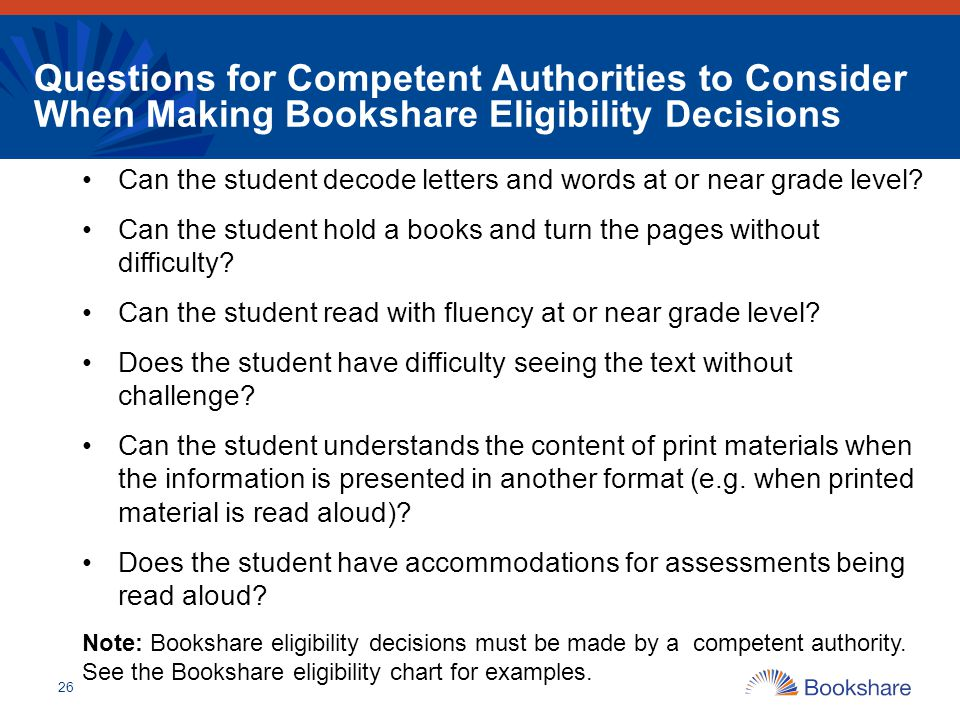 Questions for Competent Authorities to Consider When Making Bookshare Eligibility Decisions