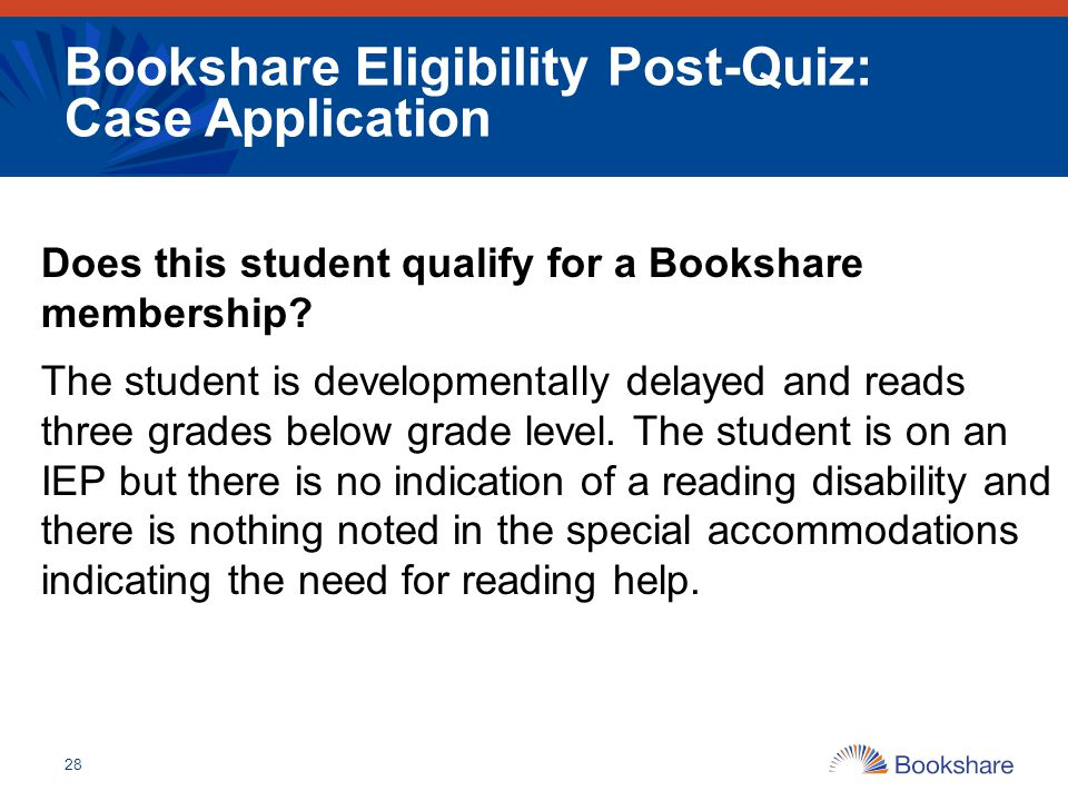 Bookshare Eligibility Post-Quiz: Case Application