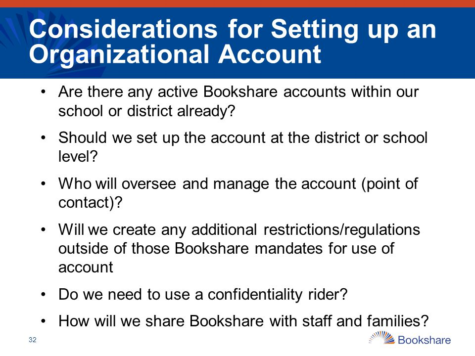 Considerations for Setting up an Organizational Account