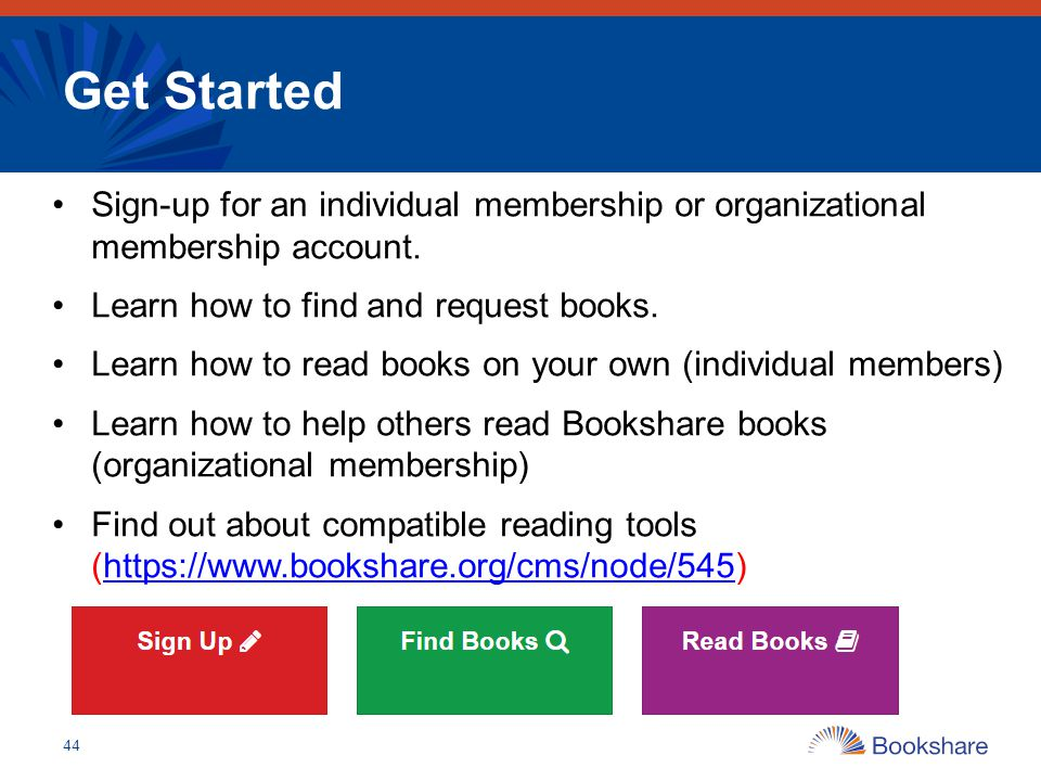 Get Started Sign-up for an individual membership or organizational membership account. Learn how to find and request books.