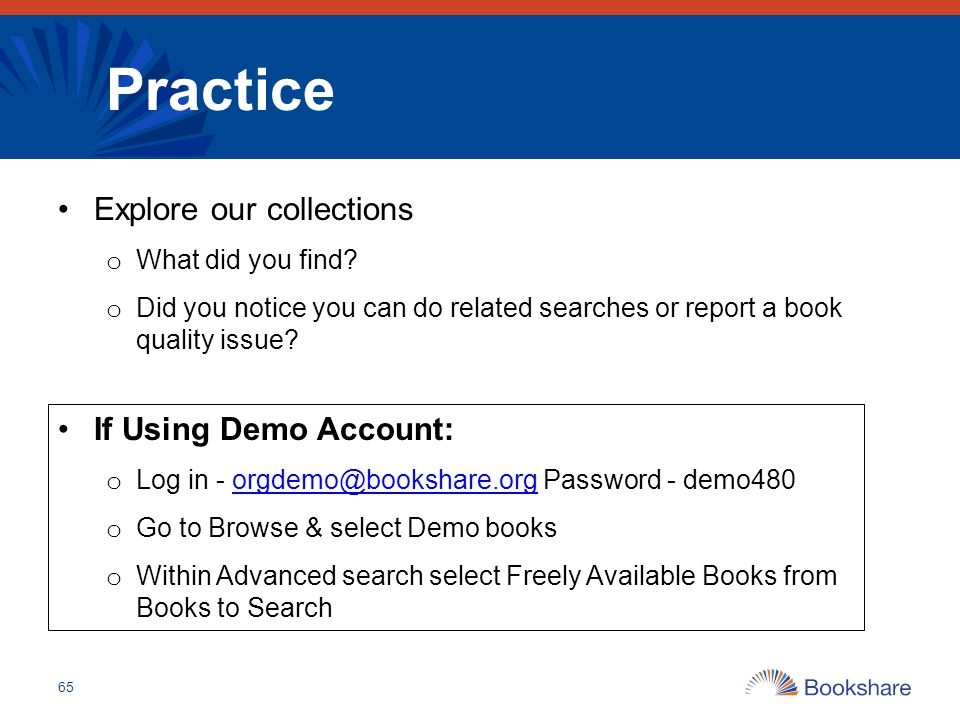 Practice Explore our collections If Using Demo Account: