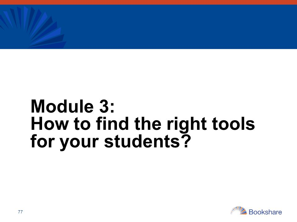 Module 3: How to find the right tools for your students