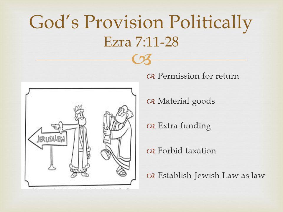 God's Provision Politically Ezra 7:11-28