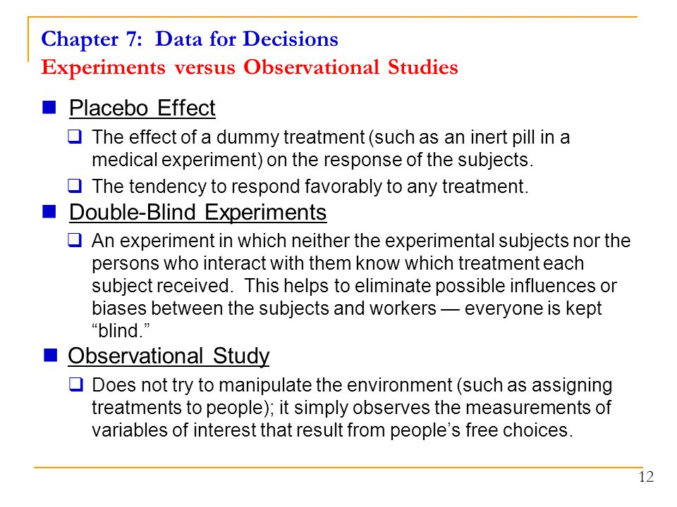 Chapter 7: Data for Decisions Experiments versus Observational Studies