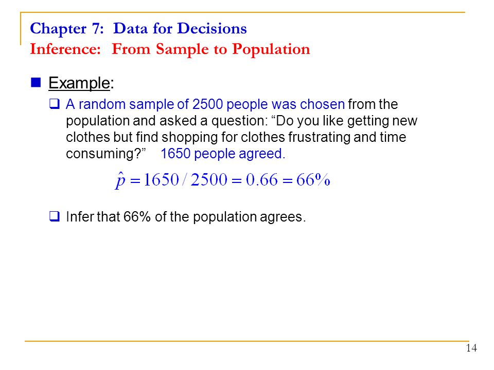 Chapter 7: Data for Decisions Inference: From Sample to Population