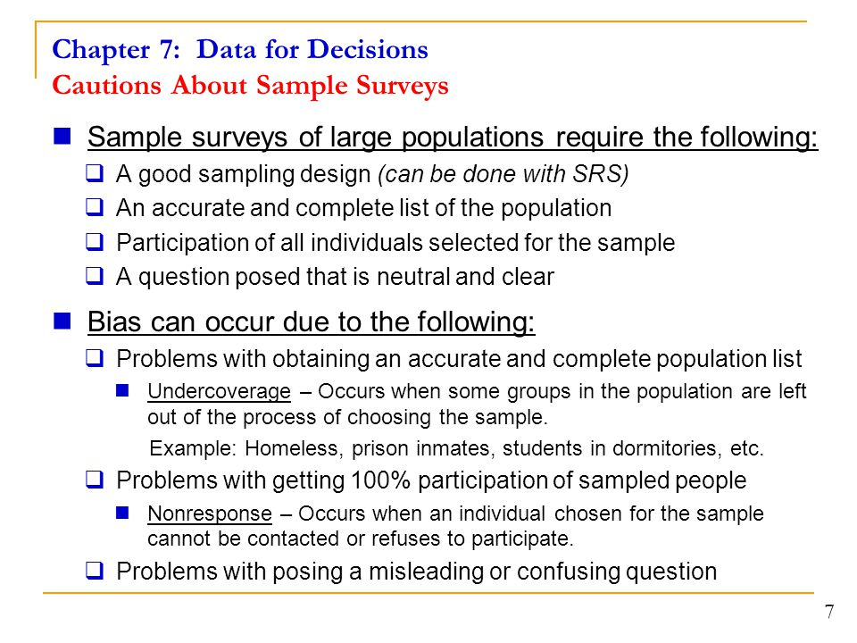 Chapter 7: Data for Decisions Cautions About Sample Surveys