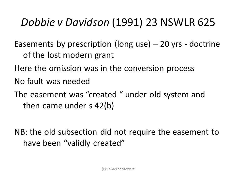 Dobbie v Davidson (1991) 23 NSWLR 625