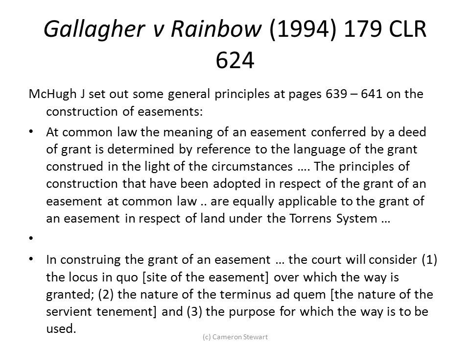 Gallagher v Rainbow (1994) 179 CLR 624