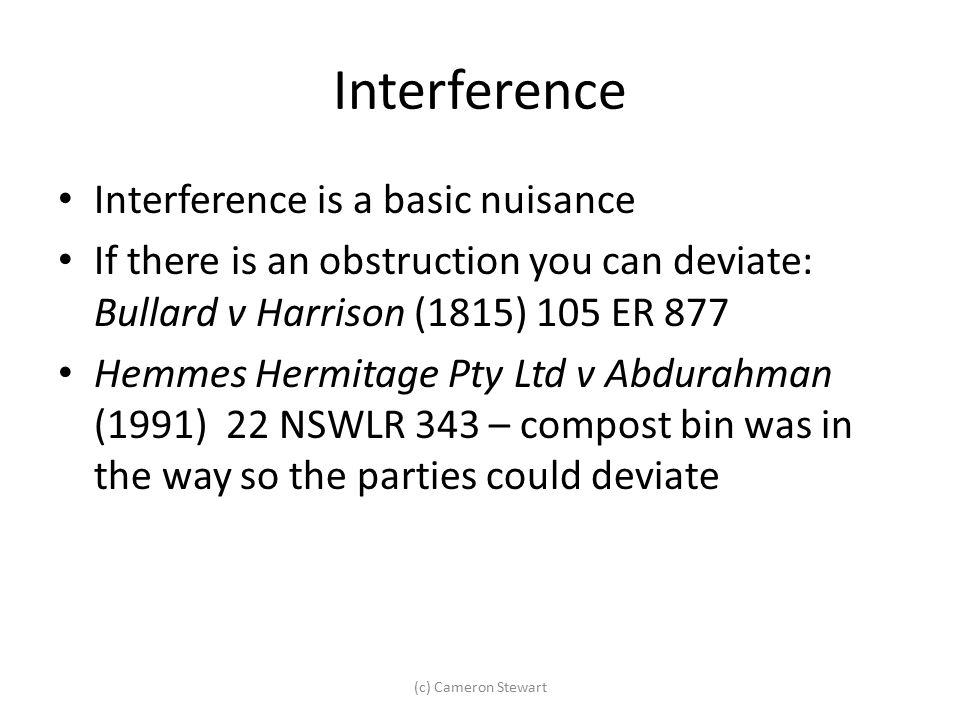 Interference Interference is a basic nuisance