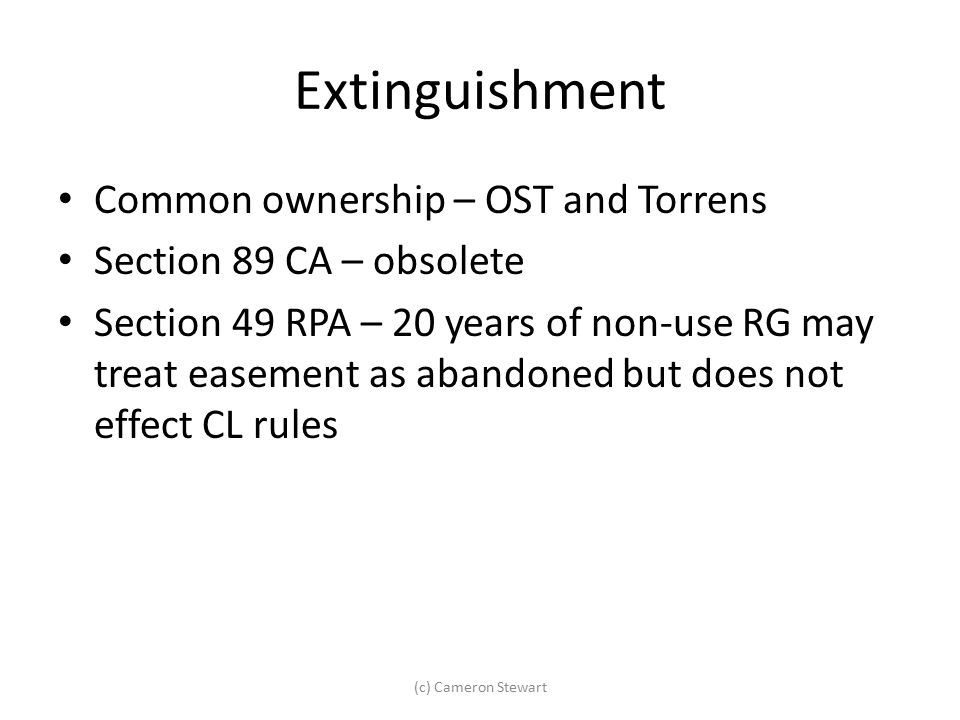 Extinguishment Common ownership – OST and Torrens