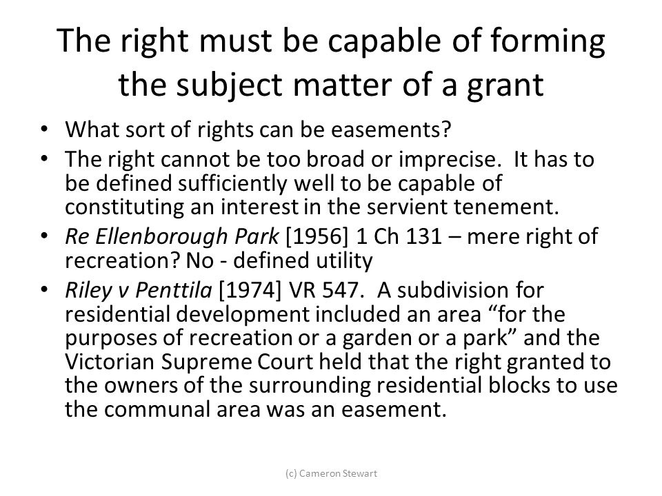 The right must be capable of forming the subject matter of a grant