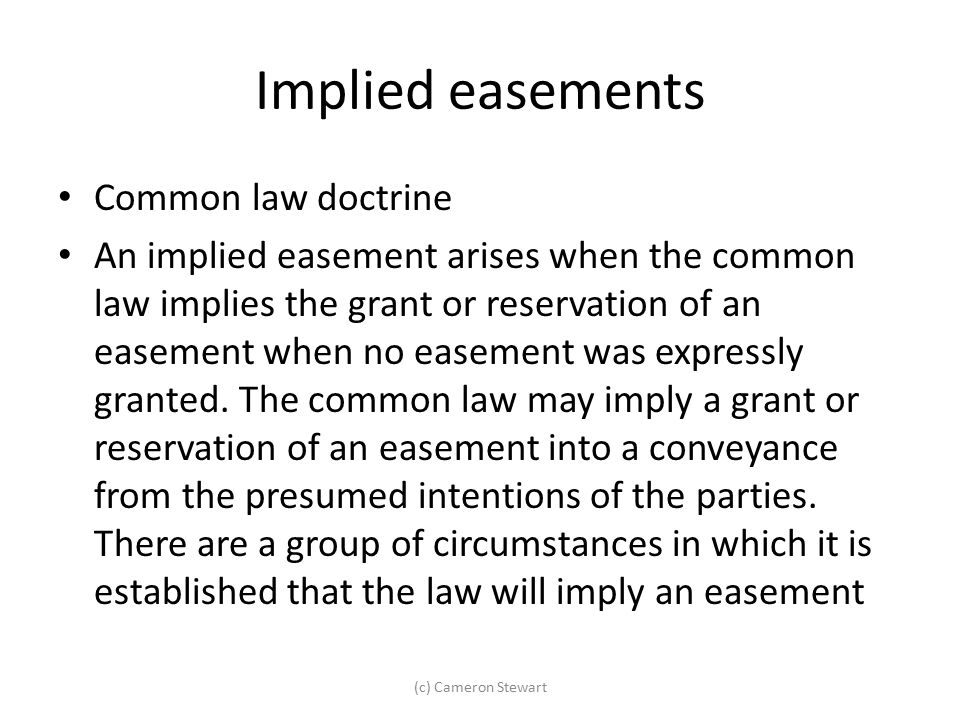 Implied easements Common law doctrine