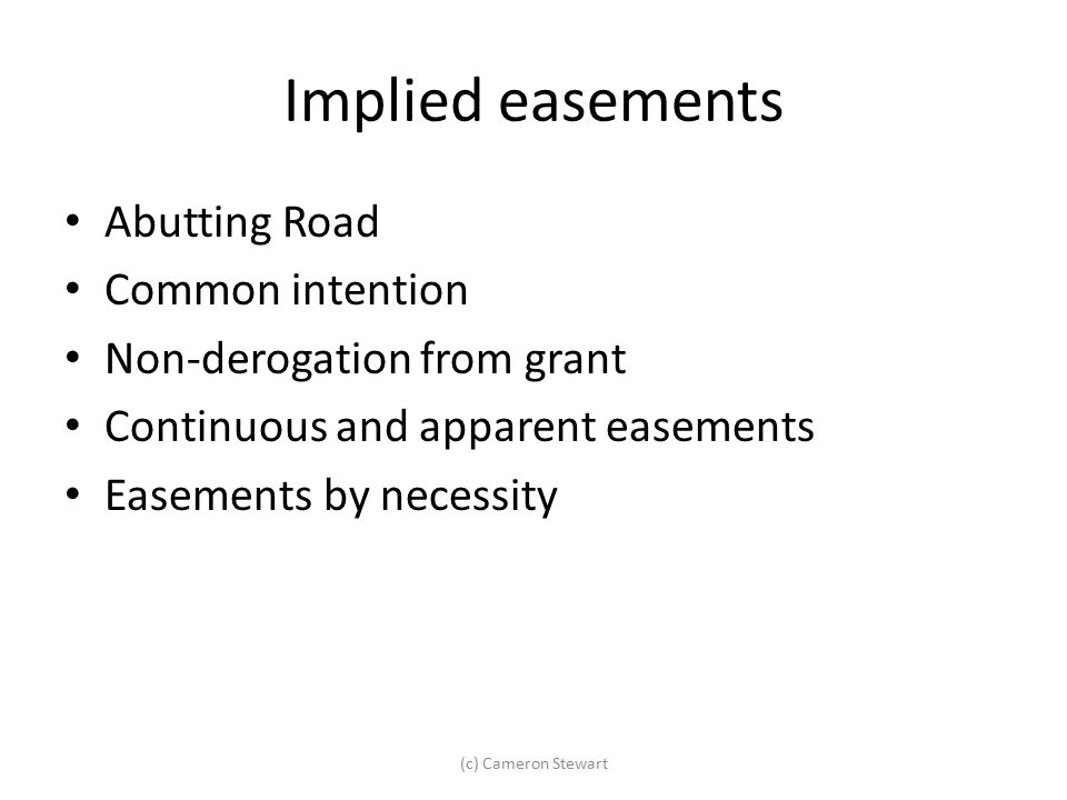 Implied easements Abutting Road Common intention
