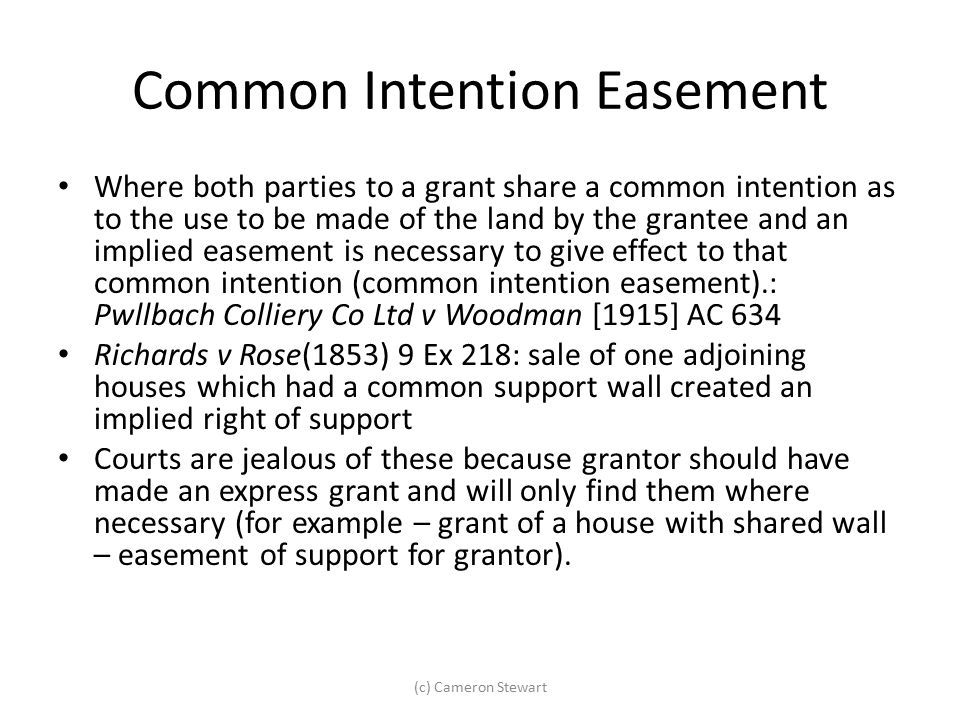 Common Intention Easement
