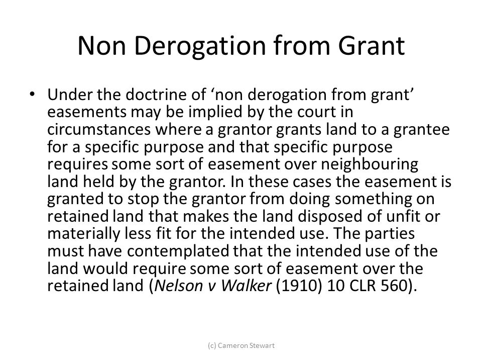 Non Derogation from Grant