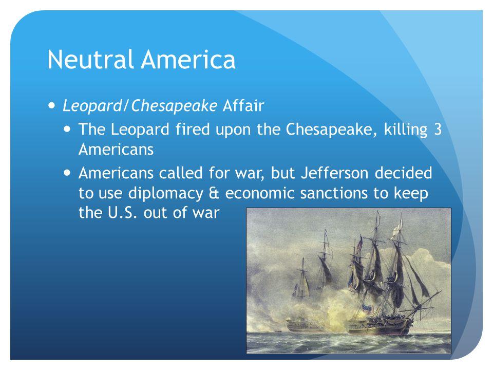 Neutral America Leopard/Chesapeake Affair