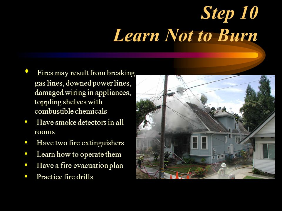 Step 10 Learn Not to Burn